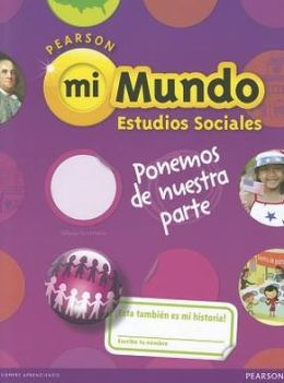 Social Studies 2013 Spanish Student Edition (Consumable) Grade 2
