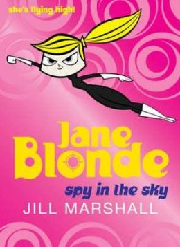 Spy in the Sky (Jane Blonde Series #6)