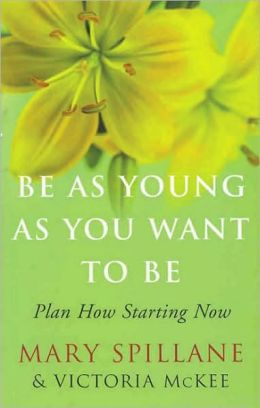 Be As Young As You Want to Be: Plan How Starting Now