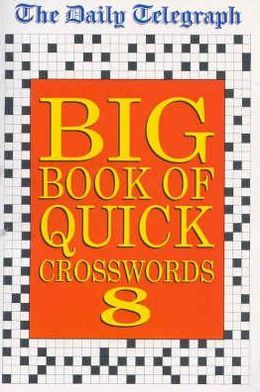 Daily Telegraph Big Book of Quick Crossword #8