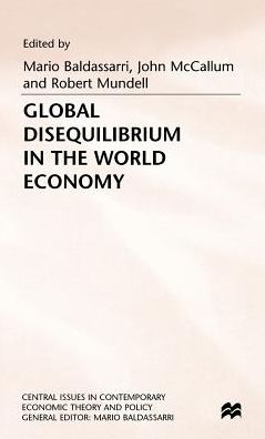 Global Disequilibrium in the World Economy