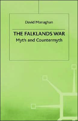 The Falklands War : Myth and Countermyth