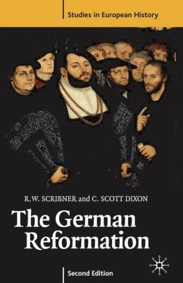 The German Reformation, Second Edition