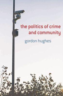 Politics of Crime and Community