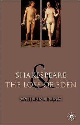 Shakespeare and the Loss of Eden