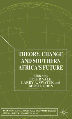 Theory, Change and Southern Africa's Future