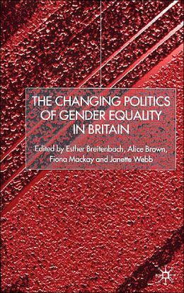 The Changing Politics of Gender Equality in Britain