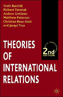 Theories of International Relations (Second Edition)
