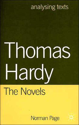 Thomas Hardy: The Novels (Analysing Texts Series)
