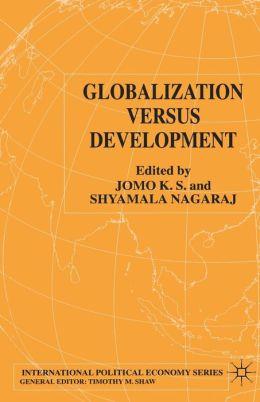 Globalization vs. Development