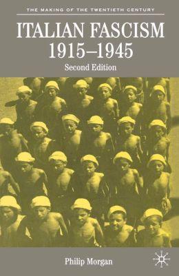 Italian Fascism, 1919-1945