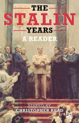 Stalin Years: A Reader