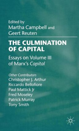 Culmination of Capital: Essays on Volume III of Marx's 'Capital'