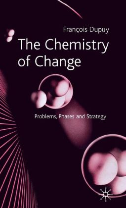 The Chemistry of Change: Problems, Phases and Strategy