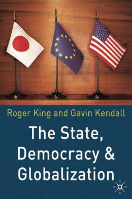 State, Democracy and Globalization