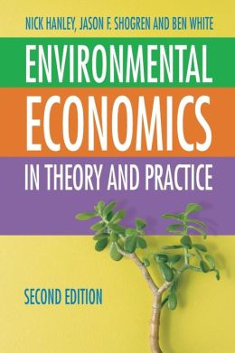 Environmental Economics: In Theory and Practice, Second Edition