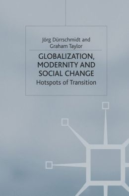 Globalization, Modernity And Social Change