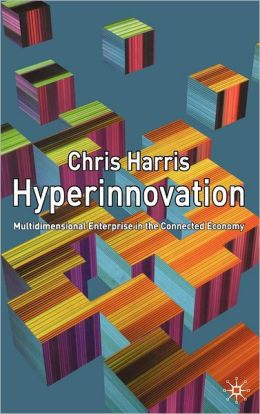 Hyperinnovation: Multidimensional Enterprise in the Connected Economy