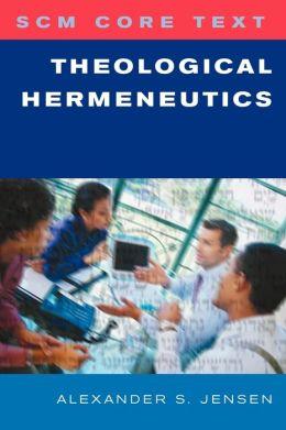 Theological Hermeneutics