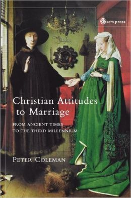 Christian Attitudes To Marriage