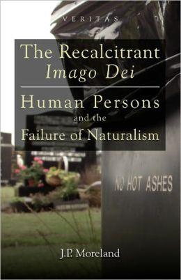 The Recalcitrant Imago Dei