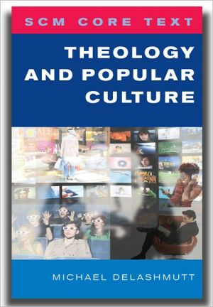 SCM Core Text Theology and Popular Culture