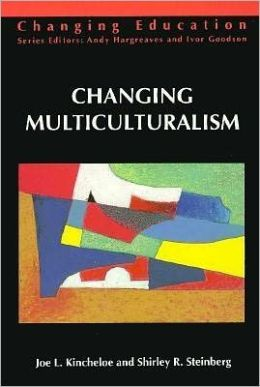 Changing Multiculturalism; New Times, New Curriculum