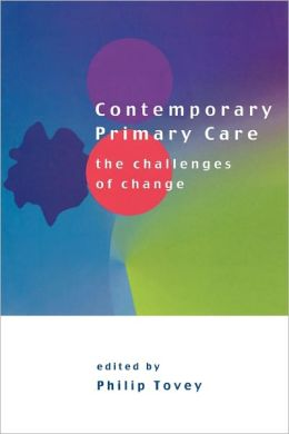 Contemporary Primary Care: The Challenges of Change