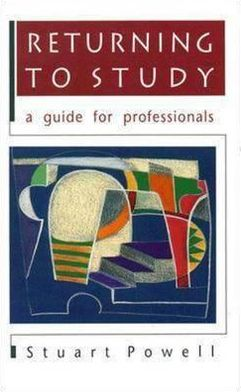 Returning to Study: A Guide for Professionals