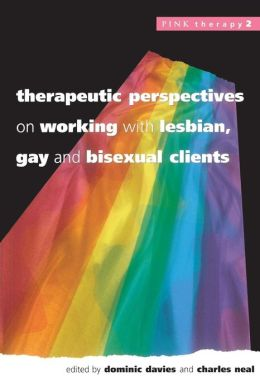 Therapeutic Perspectives on Working with Lesbian, Gay and Bisexual Clients