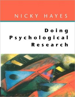 Doing Psychological Research: Gathering and Analyzing Data