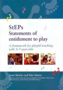 Steps:Statements of Entitlement to Play: A Framework for Playful Teaching