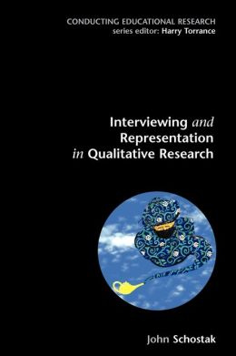Interviewing And Representation In Qualitative Research