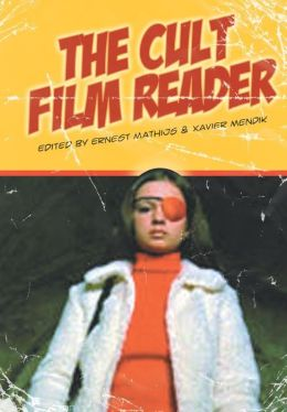 The Cult Film Reader