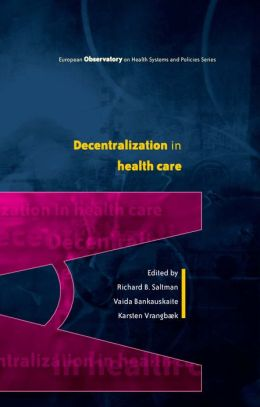 Decentralization In Health Care