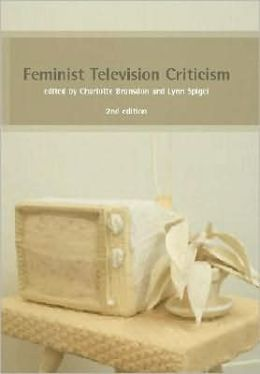 Feminist Television Criticism: A Reader