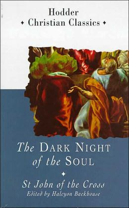 Dark Night of the Soul: St John of the Cross