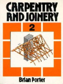 Carpentry and Joinery Volume 2