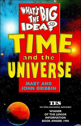 Whats the Big Idea?Time Universe