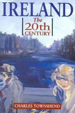 Ireland: The 20th Century