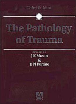 The Pathology of Trauma