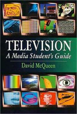 Television: A Media Student's Guide