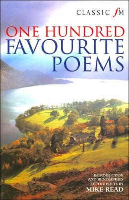 Classic FM: One Hundred Favourite Poems