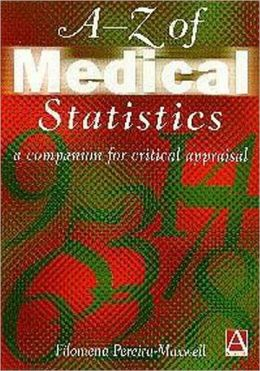 A-Z of Medical Statistics: A Companion for Critical Appraisal