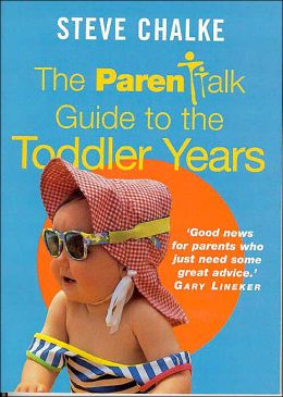 The Parentalk Guide to the Toddler Years