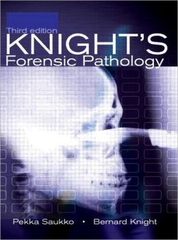 Knight's Forensic Pathology, 3Ed