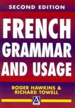 French Grammar and Usage, 2Ed