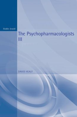 The Psychopharmacologists 3