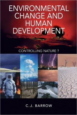 Environmental Change and Human Development: The Place of Environmental Change in Human Evolution