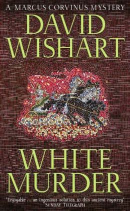 White Murder (Marcus Corvinus Series #7)
